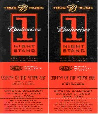 photo of tickets to see Queens of the Stone Age at the Budweiser One Nite Stand